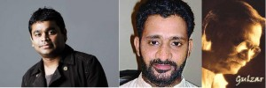 a r rahman, resul pookutty and gulzar