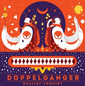 Doppelganger - Dualist Inquiry - Poster