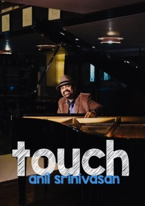 anil srinivasan touch poster