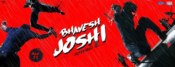 2018 - BHAVESH JOSHI (2018) con Harshvardhan Kapoor + Jukebox + Sub. Español + Online Bhavesh-joshi-superhero-bollywood-poster
